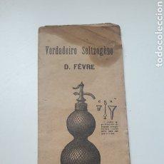 Coleccionismo Otros Botellas y Bebidas: INSTRUCCIONES ANTIGUO SIFON SELTZOGENO FEVRE EN PORTUGUES. Lote 180103322