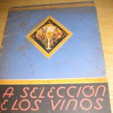 Coleccionismo Otros Botellas y Bebidas: LIBRITO LA SELECCION DE VINOS. COMO SE COMPRAN SIRVEN Y APRECIAN . RECETAS PUBLICIDAD CODORNIU. Lote 180131062