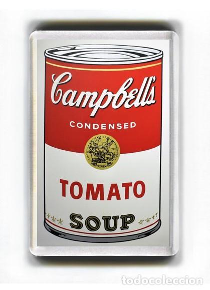 IMAN ACRILICO NEVERA - CAMPBELLS CONDENSED TOMATO SOUP ANDY WARHOL (Coleccionismo - Otras Botellas y Bebidas )
