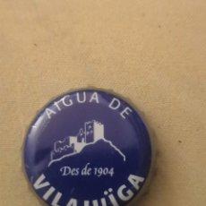 Coleccionismo Otros Botellas y Bebidas: CHAPA AGUA DE VILAJUIGA (U). Lote 194349365
