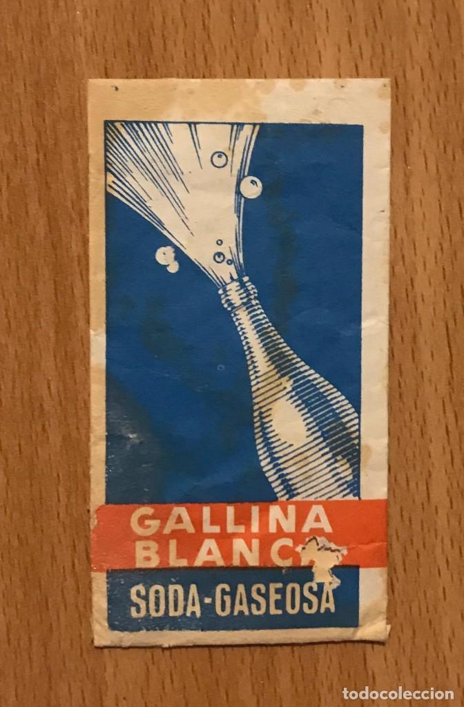 GALLINA BLANCA ANTIGUO SOBRE DE SODA GASEOSA (Coleccionismo - Otras Botellas y Bebidas )