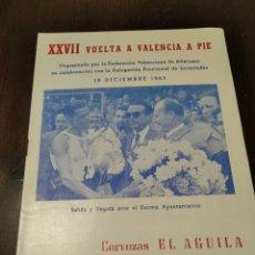 Coleccionismo Otros Botellas y Bebidas: XXVII VUELTA A VALENCIA A PIE 1965. Lote 268863089