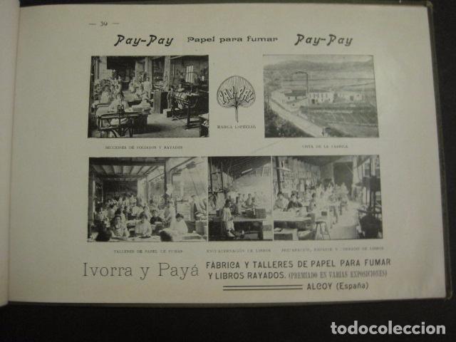 Papel de fumar: ALCOY - ARTISTICO E INDUSTRIAL -ALBUM FOTOS 1916 -MUCHA PUBLICIDAD-PAPEL FUMAR.- VER FOTOS -(V-6731) - Foto 40 - 63186484