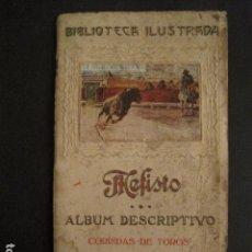 Papel de fumar: ALBUM PAPEL DE FUMAR MEFISTO - CORRIDA DE TOROS - COMPLETO -VER FOTOS - (V-9593). Lote 79165941
