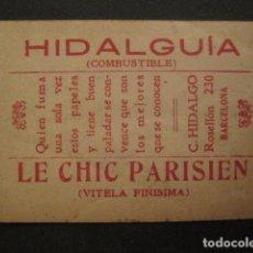 Papel de fumar: PAPEL FUMAR HIDALGUIA -LE CHIC PARISIEN -HIDALGO- BARCELONA- CROMO FAUSTO 1-VER FOTOS - (V- 10.178). Lote 81558572