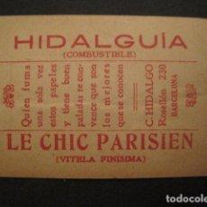 Papel de fumar: PAPEL FUMAR HIDALGUIA-LE CHIC PARISIEN-HIDALGO-BARCELONA- CROMO LA DOLORES 4 -VER FOTOS-(V- 10.187). Lote 81560824
