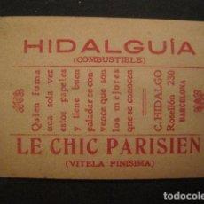 Papel de fumar: PAPEL FUMAR HIDALGUIA-LE CHIC PARISIEN-HIDALGO-BARCELONA- CROMO LA DOLORES 5 -VER FOTOS-(V- 10.188). Lote 81560908