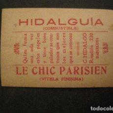 Papel de fumar: PAPEL FUMAR HIDALGUIA-LE CHIC PARISIEN-HIDALGO-BARCELONA- CROMO LA DOLORES 6 -VER FOTOS-(V- 10.189). Lote 81560992