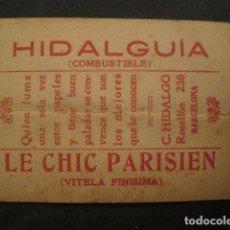 Papel de fumar: PAPEL FUMAR HIDALGUIA-LE CHIC PARISIEN-HIDALGO-BARCELONA- CROMO LA DOLORES 8 -VER FOTOS-(V- 10.190). Lote 81561088