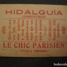 Papel de fumar: PAPEL FUMAR HIDALGUIA-LE CHIC PARISIEN-HIDALGO-BARCELONA- CROMO LA DOLORES 19 -VER FOTOS-(V- 10.192). Lote 81561408