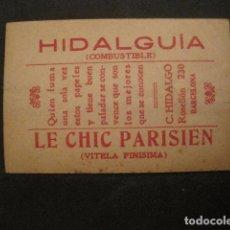 Papel de fumar: PAPEL FUMAR HIDALGUIA-LE CHIC PARISIEN-HIDALGO-BARCELONA- CROMO LA DOLORES 23 -VER FOTOS-(V- 10.194). Lote 81561612