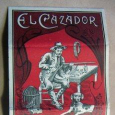 Papel de fumar: PAPEL DE FUMAR EL CAZADOR MIGUEL BOTELLA Y HERMANOS ALCOY. Lote 139600398