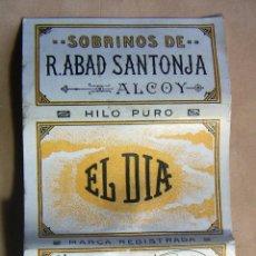 Papel de fumar: PAPEL DE FUMAR EL DIA · SOBRINOS DE R. ABAD SANTONJA ALCOY . Lote 139601274