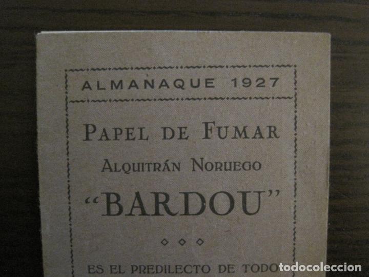 Papel de fumar: PAPEL DE FUMAR-ALMANAQUE AÑO 1927- PUBLICIDAD PAPEL DE ALQUITRAN NORUEGO BARDOU-VER FOTOS-(V-15.890) - Foto 2 - 149375942