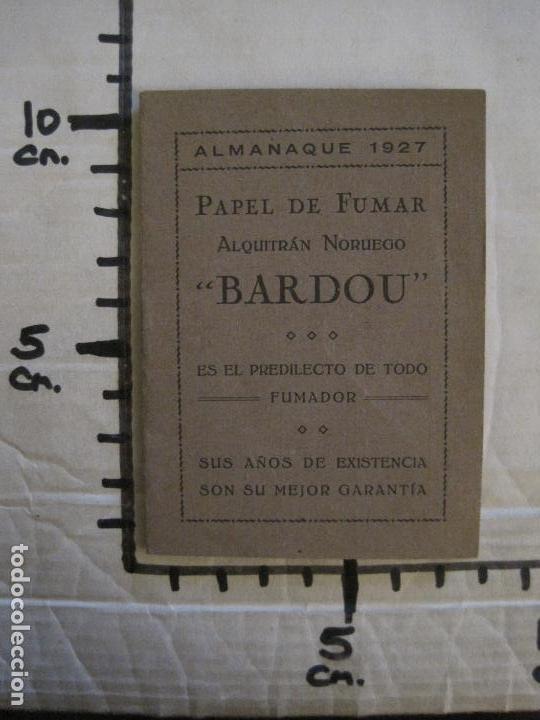 Papel de fumar: PAPEL DE FUMAR-ALMANAQUE AÑO 1927- PUBLICIDAD PAPEL DE ALQUITRAN NORUEGO BARDOU-VER FOTOS-(V-15.890) - Foto 18 - 149375942