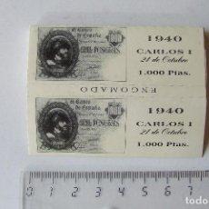 Papel para cigarros: PAPEL DE FUMAR BILLETE 1000 PESETAS 1940 CARLOS I 21 DE OCTUBRE. Lote 194676275