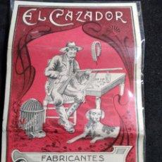 Papel de fumar: PAPEL DE FUMAR * EL CAZADOR * MIGUEL BOTELLA Y HNOS. ALCOY. Lote 277155078