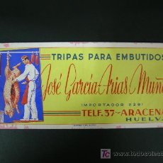 Coleccionismo Papel secante: SECANTE PUBLICITARIO, TRIPAS PARA EMBUTIDOS, JOSÉ GARCÍA ARIAS MUÑOZ.- ARACENA.- HUELVA. Lote 24246469