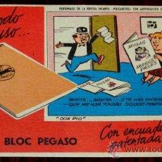 Coleccionismo Papel secante: ANTIGUO SECANTE PERSONAJES DE LA REVISTA INFANTIL PULGARCITO, DON PIO, BLOC PEGASO.. Lote 31503656