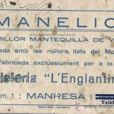 Coleccionismo Papel secante: PAPER SECANT PROPAGANDA DE MANTEGA MANELIC DE PASTISSERIA L'ENGLATINA MANRESA - BORN, 1 - CIRCA 1920. Lote 36501833