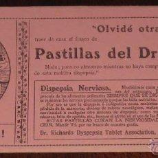 Coleccionismo Papel secante: ANTIGUO SECANTE CON PUBLICIDAD DE FARMACIA, PASTILLAS DEL DR. RICHARDS, DISPEPSIA NERVIOSA. MIDE 24 . Lote 38260149
