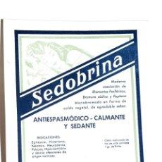 Coleccionismo Papel secante: CARTEL MEDICAMENTO PAPEL SECANTE SEDOBRINA , LABORATORIOS VIÑAS,S.A.. Lote 42478259