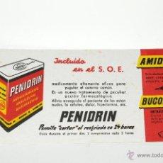 Coleccionismo Papel secante: CARTEL MEDICAMENTO PAPEL SECANTE PENIDRIN, LABORATORIOS DE APLICACIONES FARMACODINAMICAS, S.A.. Lote 42505004
