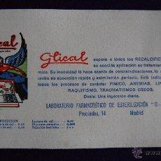 Coleccionismo Papel secante: SECANTE PUBLICITARIO DE GLICAL. AÑOS 50. Lote 43492599