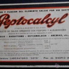 Coleccionismo Papel secante: PEPTOCALCYL FOSFO-ALBUMINATO CALCICO CLACIO ORGANICO CON FOSFORO MADRID. Lote 47078623