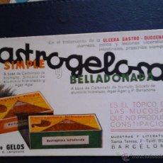 Coleccionismo Papel secante: GASTROGELOSA SIMPLE Y BELLADONADA . Lote 47078653