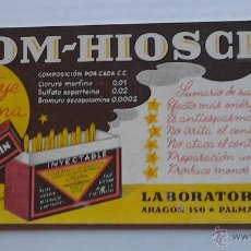 Coleccionismo Papel secante: BROM-HIOSCIN SUSTITUYE LA MORFINA LABORATORIOS VINCI . Lote 47078687