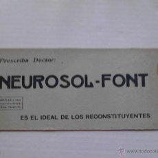 Coleccionismo Papel secante: NEUROSOL-FONT ES EL IDEAL DE LOS RECONSTITUYENTES . Lote 47078692
