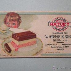 Coleccionismo Papel secante: PAPEL SECANTE ORIGINAL - HELADOS HATUEY - HABANA - CUBA. Lote 49687260