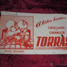 Coleccionismo Papel secante: MUY DIFICIL Y UNICO, ANTIGUO PAPEL SECANTE CHOCOLATES Y CARAMELOS TORRAS. Lote 50651176