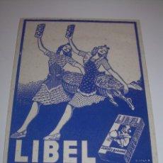 Coleccionismo Papel secante: ANTIGUO SECANTE...LIBEL....MUY BUEN ESTADO DE CONSERVACION.... Lote 71090717