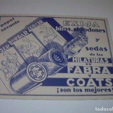 Coleccionismo Papel secante: ANTIGUO SECANTE....HILATURAS FABRA Y COATS....MUY BUEN ESTADO DE CONSERVACION.. Lote 71090753