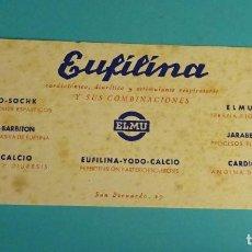 Coleccionismo Papel secante: PAPEL SECANTE. PUBLICIDAD EUFILINA DE LABORATORIOS ELMU. Lote 103615135