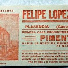 Coleccionismo Papel secante: PAPEL SECANTE. FELIPE LOPEZ GARCIA. PLASENCIA, CACERES. PIMENTON. BUEN ESTADO.PRINCIPIO DEL SIGLO XX. Lote 109252391