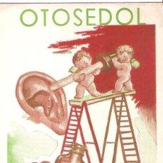Coleccionismo Papel secante: PAPEL SECANTE, PUBLICIDAD, OTOSEDOL, FARMACO, SIN USAR. Lote 109401915