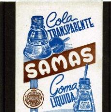 Coleccionismo Papel secante: PAPEL SECANTE = PUBLICIDAD COLA TRANSPARENTE Y GOMA LIQUIDA SAMAS=SIN USAR .. Lote 115360035