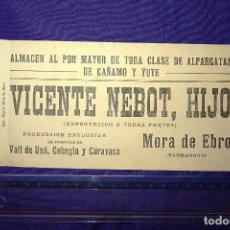 Coleccionismo Papel secante: PAPEL SECANTE VICENTE NEBOT , HIJO MORA DE EBRO (TARRAGONA) ALPARGATAS DE CÁÑAMO Y YUTE. Lote 130188615