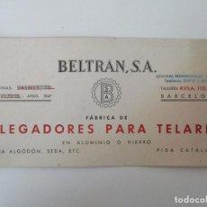 Coleccionismo Papel secante: PAPEL SECANTE - BELTRAN - FÁBRICA DE PLEGADORES PARA TELARES - AÑOS 30. Lote 135292930
