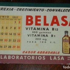 Coleccionismo Papel secante: SECANTE PUBLICIDAD BELASA, VITAMINAS ANOREXIA, CRECIMIENTO CON CALENDARIO 1957, MIDE 16 X 10,8 CMS.. Lote 150727174