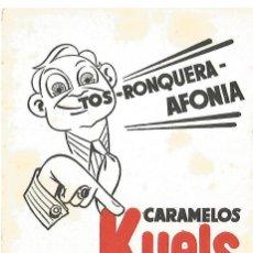Coleccionismo Papel secante: ANTIGUO PAPEL SECANTE ORIGINAL CARAMELOS KUELS TOS RONQUERIA AFONIA MEDICO FARMACIA MBE. Lote 152522566
