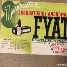 Coleccionismo Papel secante: BONITO PAPEL SECANTE DE FYAT, ANTI-ESCROFOSO (UN PRODUCTO DE LABORATORIO ANDRÓMACO). AÑOS 30/40.. Lote 155128334