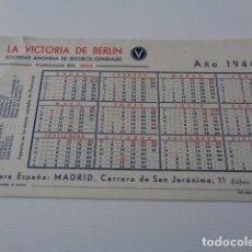 Coleccionismo Papel secante: LA VICTORIA DE BERLIN. SEGUROS GENERALES. AÑO 1944. SECANTE. Lote 163809470