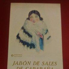 Coleccionismo Papel secante: SECANTE CON PUBLICIDAD JABÓN DE SALES DE CARABAÑA, MEDICINAL Y TOCADOR. . Lote 165593426