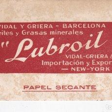 Coleccionismo Papel secante: PAPEL SECANTE LUBROIL VIDAL Y GRIERA ACEITES Y GRASAS MINERALES VER FOTO ADICIONAL. Lote 166807198