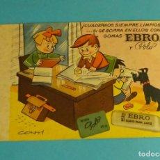 Coleccionismo Papel secante: ¡CUADERNOS SIEMPRE LIMPIOS...SI SE BORRA EN ELLOS CON GOMAS EBRO Y POLO!. ILUSTRACIÓN DE CONTI. Lote 169786556