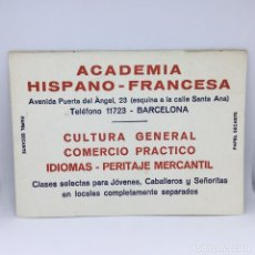 Coleccionismo Papel secante: PAPEL SECANTE ACADEMIA HISPANO FRANCESA - BARCELONA . Lote 174242639